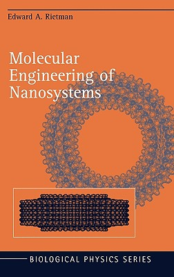 Molecular Engineering of Nanosystems, Rietman, Edward