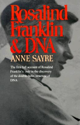 Rosalind Franklin and DNA, Sayre, Anne