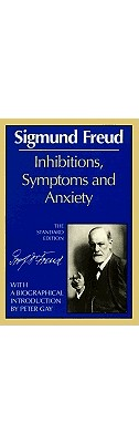 Image for Inhibitions, Symptoms and Anxiety (The Standard Edition) (Complete Psychological
