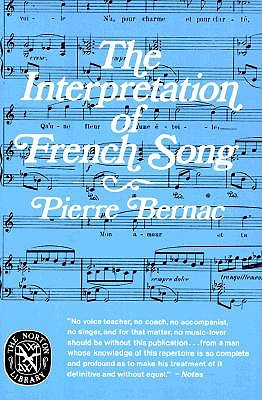 The Interpretation of French Song (Norton Library), Bernac, Pierre