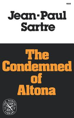 The Condemned of Altona: A Play in Five Acts (The Norton library ; N889), Jean-Paul Sartre