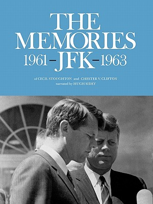 Image for The Memories: JFK 1961-1963