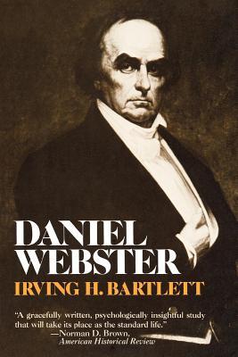 Daniel Webster, Irving, Bartlett H.