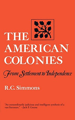 Image for The American Colonies: From Settlement to Independence