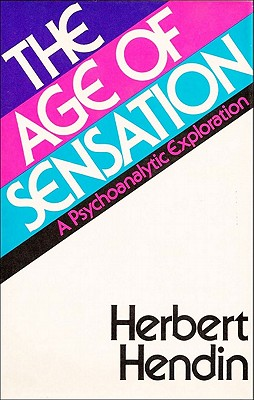 Image for THE AGE OF SENSATION - A Psychoanalytic Exploration