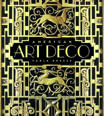 American Art Deco:  Architecture and Regionalism, Breeze, Carla