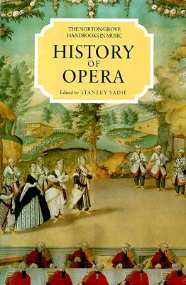 Image for History of Opera (Norton/Grove Handbooks in Music)