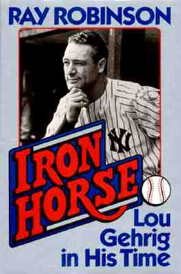Image for Iron Horse: Lou Gehrig in His Time
