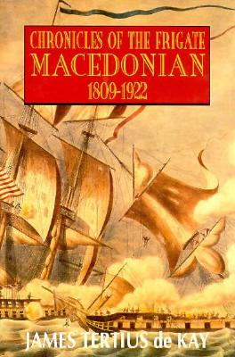 Image for Chronicles of the Frigate Macedonian 1809-1922