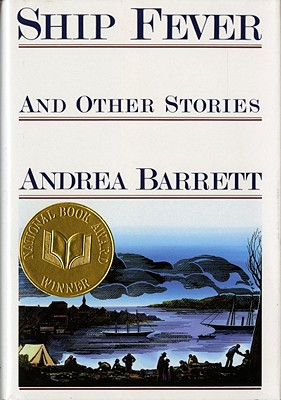 Ship Fever and Other Stories, Barrett, Andrew