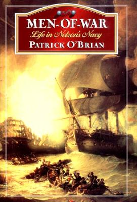 Men-of-War: Life in Nelson's Navy, O'Brian, Patrick