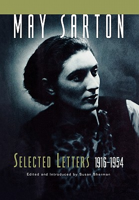 Image for May Sarton: Selected Letters, 1916-1954