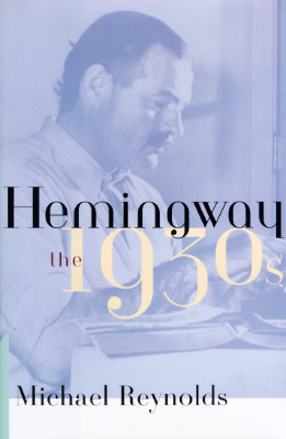 Image for Hemingway: The 1930s