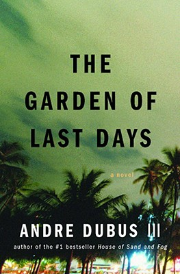 Image for GARDEN OF LAST DAYS