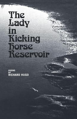 Image for The Lady in Kicking Horse Reservoir: Poems
