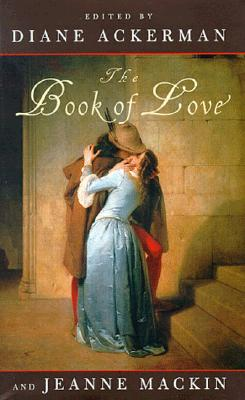 Image for The Book of Love Ackerman, Diane and MacKin, Jeanne