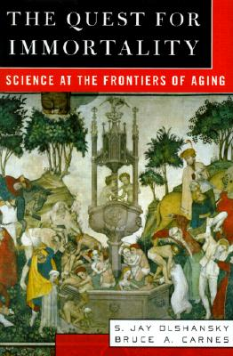 Image for The Quest for Immortality: Science at the Frontiers of Aging