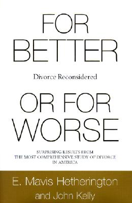 Image for For Better or for Worse: Divorce Reconsidered