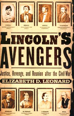 Image for Lincoln's Avengers: Justice, Revenge, and Reunion After the Civil War