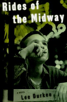 Image for Rides of the Midway: a Novel