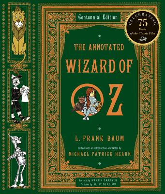 Image for The Annotated Wizard of Oz, Centennial Edition