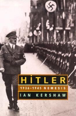 Hitler: 1936-1945 Nemesis, Kershaw, Ian