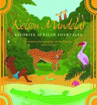 Image for Nelson Mandela's Favorite African Folktales (Aesop Accolades (Awards))