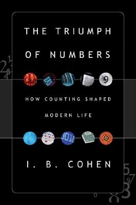 Image for Triumph Of Numbers: How Counting Shaped Modern Life