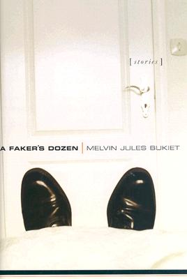 Image for A Faker's Dozen: Stories