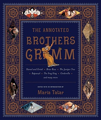 Image for The Annotated Brothers Grimm (The Annotated Books)