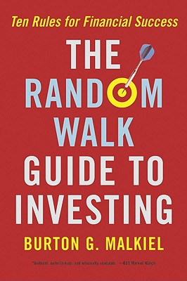 Image for Random Walk Guide To Investing: Ten Rules for Financial Success