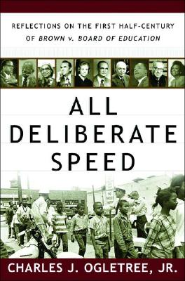 Image for All Deliberate Speed: Reflections on the First Half-Century of Brown V. Board of Education