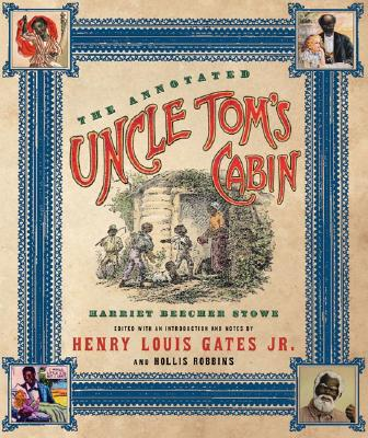 Image for The Annotated Uncle Tom's Cabin