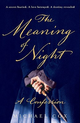 The Meaning of Night, Cox, Michael.