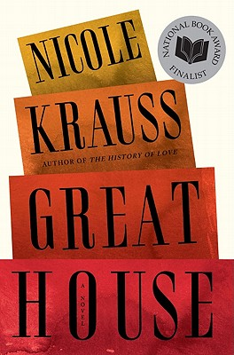 Great House: A Novel, Nicole Krauss