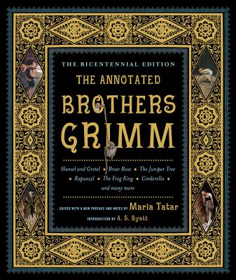 Image for The Annotated Brothers Grimm (The Bicentennial Edition)