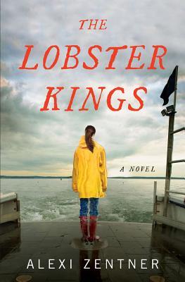 The Lobster Kings:  A Novel, Aentner, Alexie