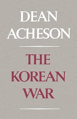 The Korean War, Dean Acheson