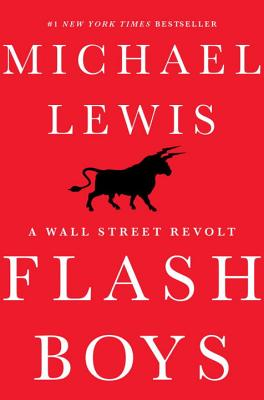 Image for Flash Boys: A Wall Street Revolt