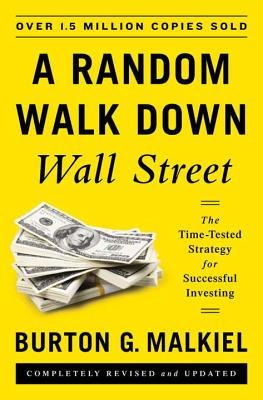 Image for A Random Walk Down Wall Street: The Time-Tested Strategy for Successful Investing (Eleventh Edition)