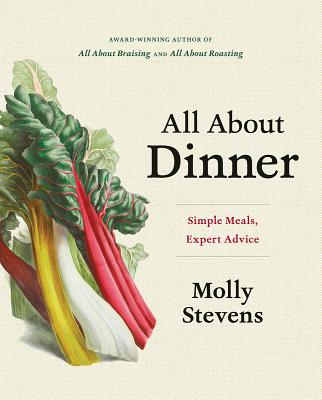 Image for All About Dinner: Simple Meals, Expert Advice