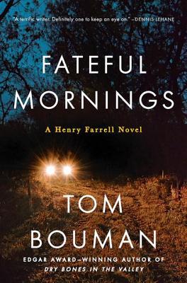 Image for Fateful Mornings: A Henry Farrell Novel (The Henry Farrell Series)