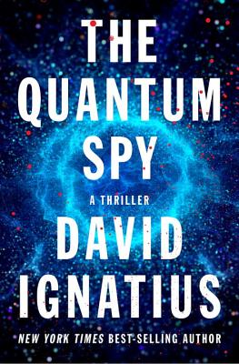 Image for The Quantum Spy A Thriller