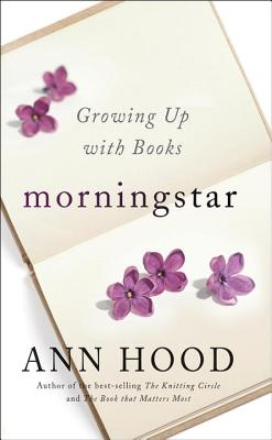 Image for Morningstar: Growing Up with Books