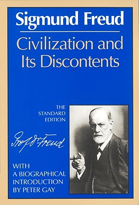Image for Civilization and Its Discontents (The Standard Edition) (Complete Psychological Works of Sigmund Freud)