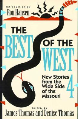 Image for Best of the West 4: New Stories from the Wide Side of Missouri (Bk. 4)