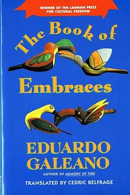 The Book of Embraces (Norton Paperback), Galeano, Eduardo
