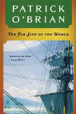 The Far Side of the World (Aubrey Maturin Series), PATRICK O'BRIAN