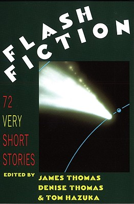 Image for Flash Fiction: 72 Very Short Stories