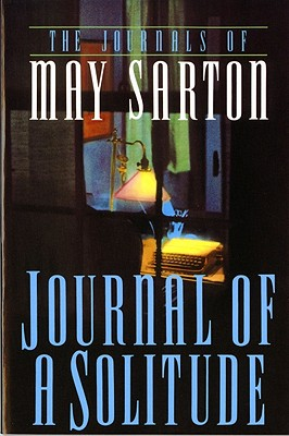 Journal of a Solitude, Sarton, May